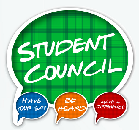 Student Council (have a say, be heard, make a difference)